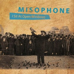 "CD : Misophone ""I sit at..."